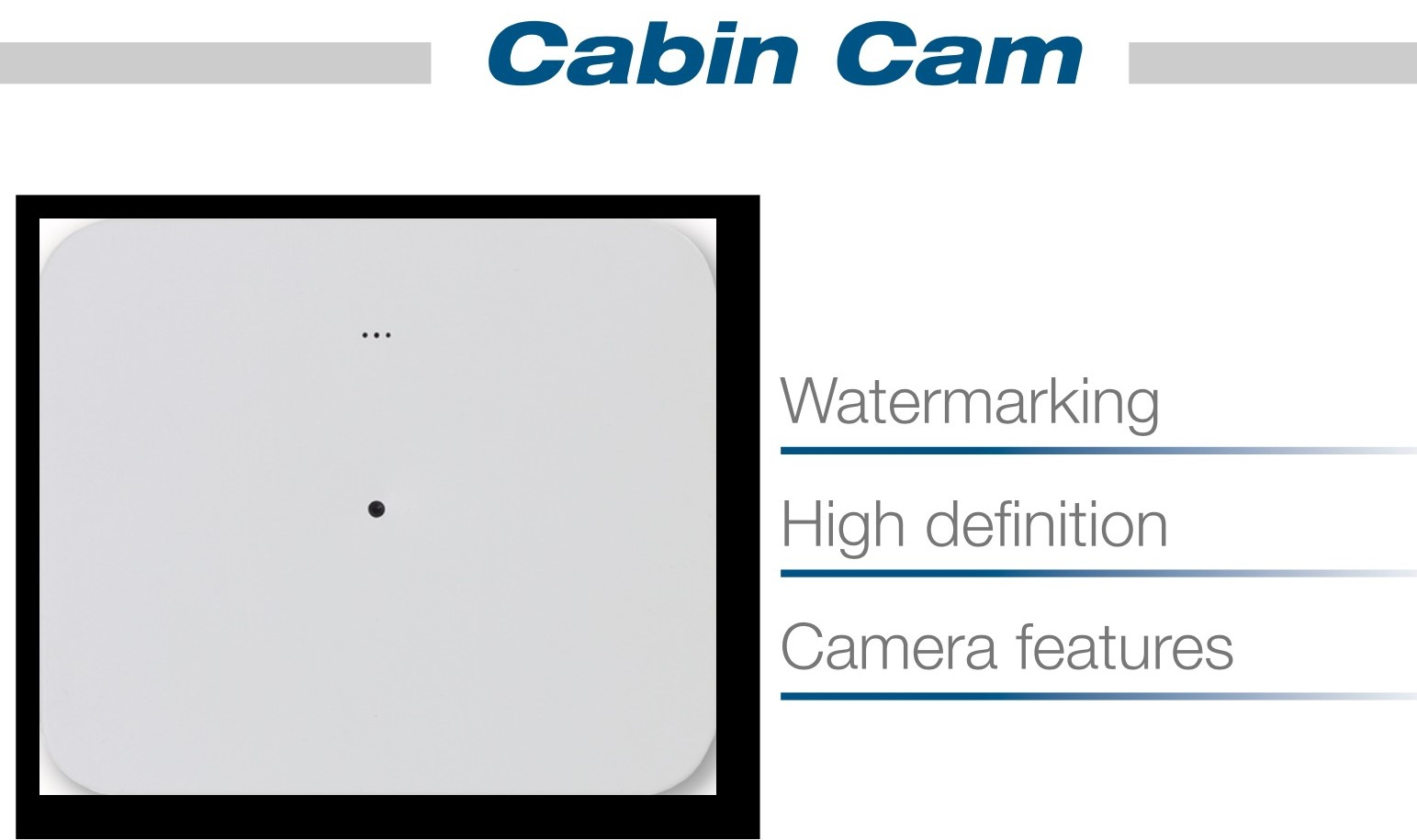 The nearly invisible cabin camera can deter and assist with the prosecution of disruptive inflight behavior.