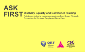 ASK FIRST visual text on a bright yellow background. Disability equity and confidence training is further text on the graphic.